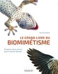 Veronika Kapsali - Le grand livre du biomimétisme - S'inspirer de la nature pour inventer demain.