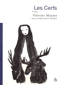 Veronika Mabardi - Les cerfs.