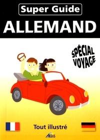 Veronika Schnorr - Super Guide allemand - Spécial voyage.
