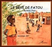 Véronique Abt - Le rêve de Fatou - Burkina Faso.
