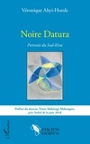 Véronique Ahyi-Hoesle - Noire Datura - Portraits du Sud-Kivu.