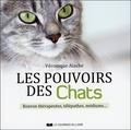 Véronique Aïache - Les pouvoirs des chats - Ronron thérapeutes, télépathes, médiums....