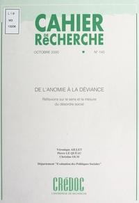 Véronique Aillet et Pierre Le Quéau - De l'anomie à la déviance - Réflexions sur le sens et la mesure du désordre social.