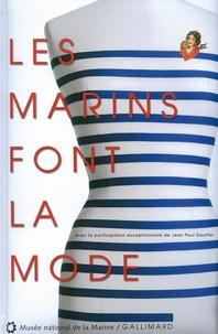 Véronique Alemany et Delphine Allannic-Costa - Les marins font la mode.