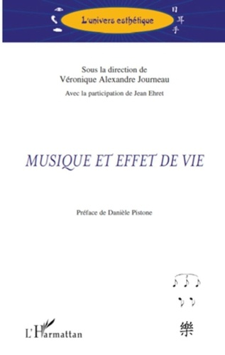 Véronique Alexandre Journeau - Musique et effet de vie.