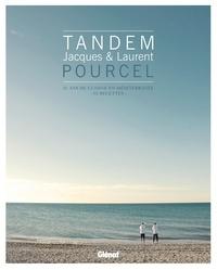 Véronique André et Jacques Pourcel - Tandem, Jacques et Laurent Pourcel - 25 ans de cuisine en Méditerranée - 52 recettes.
