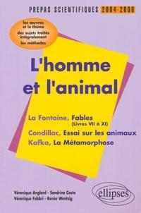 Checkpointfrance.fr L'homme et l'animal : La Fontaine, Condillac, Kafka - L'épreuve de français Prépas scientifiques programme 2004-2006 Image