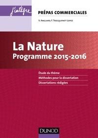 Véronique Anglard - La Nature - Programme 2015-2016 - Prépas commerciales.