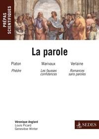 Véronique Anglard et Louis Picard - La parole - Prépas scientifiques 2012-2013.