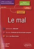 Véronique Anglard et Christian Ruby - Le mal - Shakespeare, Rousseau, Giono - L'épreuve de français CPGE scientifiques Programme 2011-2012.