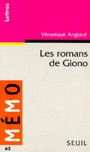 Véronique Anglard - Les romans de Giono.