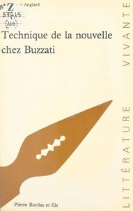 Véronique Anglard et Dino Buzzati - Technique de la nouvelle chez Buzzati.
