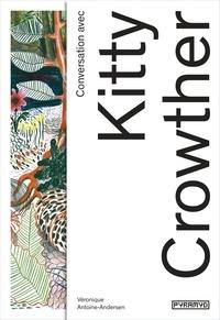 Véronique Antoine-Andersen - Conversation avec Kitty Crowther.