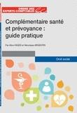 Véronique Argentin et Alice Fages - Complémentaire santé et prévoyance : guide pratique.