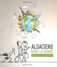 Alsaciens dans le monde - 100 parcours remarquables.pdf