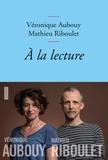 Véronique Aubouy et Mathieu Riboulet - A la lecture.