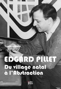 Edgard Pillet, du village natal à l'Abstraction.pdf