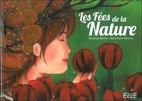 Véronique Barrau et Marie-Pierre Emorine - Les fées de la nature.