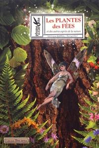 Véronique Barrau et Richard Ely - Les plantes des fées et des autres esprits de la nature.