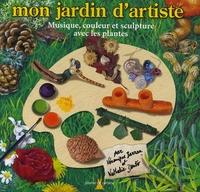 Mon jardin dartiste - Musique, couleur et sculpture avec les plantes.pdf