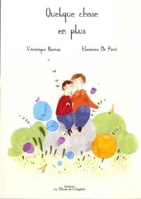 Véronique Barrau et Eleonora De Pieri - Quelque chose en plus.