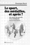 Véronique Barre - Le sport, des médailles, et après ? - Les atouts des sportifs pour l'entreprise.