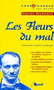 Véronique Bartoli-Anglard - Les Fleurs du mal, Charles Baudelaire.