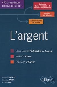 L'argent- L'épreuve de français, conseils pratiques/corrigés programme 2010-2011 : Molière-Zola-Simmel - Véronique Bartoli | Showmesound.org