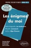 Véronique Bartoli et Charlotte Martin - Les énigmes du moi - Saint Augustin, Musset, Leiris - L'épreuve de français prépas scientifiques programme 2009-2011.