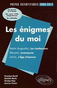 Les énigmes du moi- Saint Augustin, Musset, Leiris - L'épreuve de français prépas scientifiques programme 2009-2011 - Véronique Bartoli | Showmesound.org