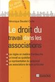 Véronique Baudet-Caille - Le droit du travail dans les associations.