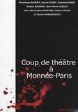 Véronique Baudry - Coup de théâtre à Monnée-Paris.