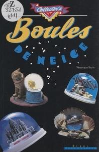 Véronique Bayle et Vincent Vidal - Boules de neige.