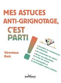 Véronique Beck - Mes astuces anti-grignotage, c'est parti !.