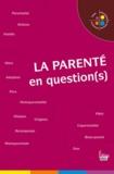 Véronique Bedin et Martine Fournier - La parenté en question(s).