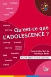 Véronique Bedin et  Collectif - Qu'est-ce que l'adolescence ?.