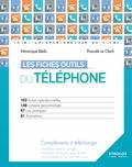 Véronique Bédu et Pascale Le Clech - Les fiches outils du téléphone.