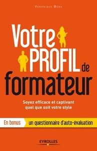 Véronique Bédu - Votre profil de formateur - Soyez efficace et captivant quel que soit votre style.