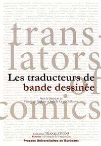 Véronique Béghain et Isabelle Licari-Guillaume - Les traducteurs de bande dessinée.