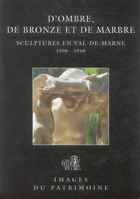 Goodtastepolice.fr D'ombre, de bronze et de marbre - Sculptures en Val-de-Marne 1800-1940 Image