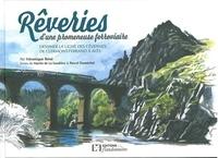 Véronique Béné - Rêveries d'une promeneuse ferroviaire - Dessiner la ligne des Cévennes de Clermont-Ferrand à Alès.