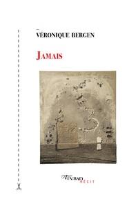 Véronique Bergen - Jamais.