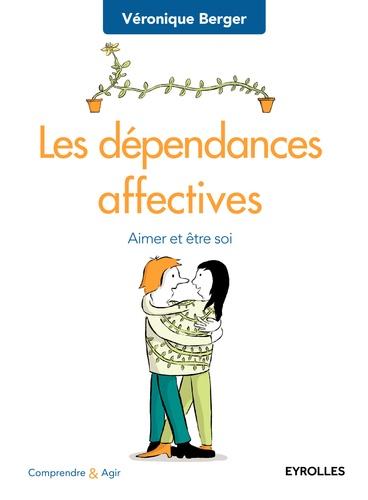 Les dépendances affectives - Véronique Berger - 9782212169461 - 12,99 €