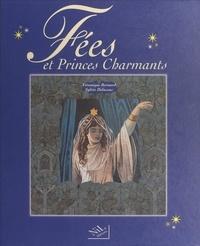 Véronique Bernard et Sylvie Delassus - Fées et princes charmants.