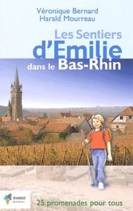 Véronique Bernard et Harald Mourreau - Les sentiers d'Emilie dans le Bas-Rhin - 25 promenades très faciles.