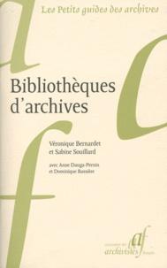 Véronique Bernardet et Sabine Souillard - Bibliothèques d'archives.