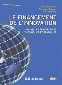 Véronique Bessière et Eric Stéphany - Le financement de l'innovation - Nouvelles perspectives, théoriques et pratiques.