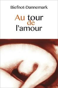 Véronique Biefnot et Francis Dannemark - Au tour de l'amour.