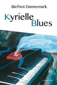 Véronique Biefnot et Francis Dannemark - Kyrielle blues.