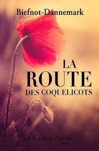 Véronique Biefnot et Francis Dannemark - La route des coquelicots.